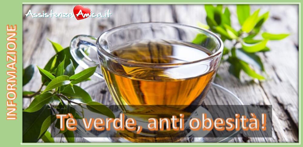 Tè verde, anti-obesità