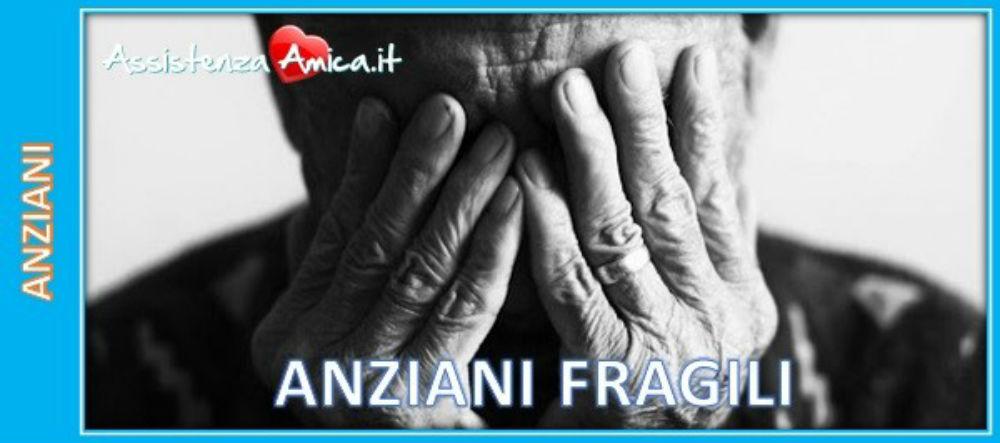 La fragilità nell'anziano: Che cos'è?