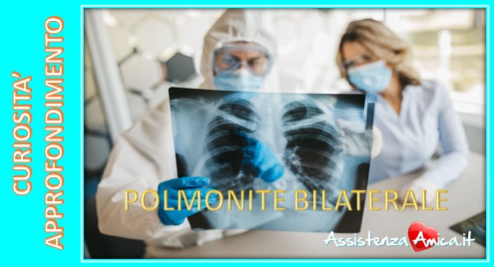 Polmonite Bilaterale: cause, sintomi, diagnosi e trattamento!
